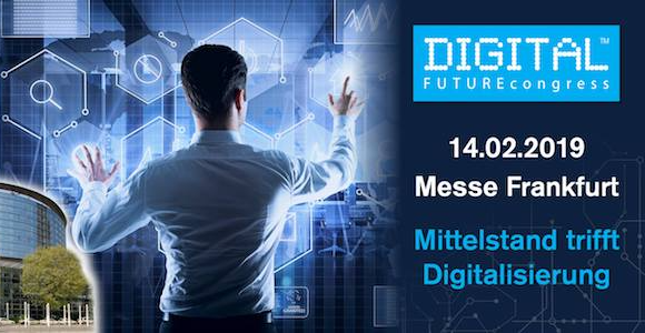 Jetzt Ticket sichern_DIGITAL FUTUREcongress 2019 in Frankfurt